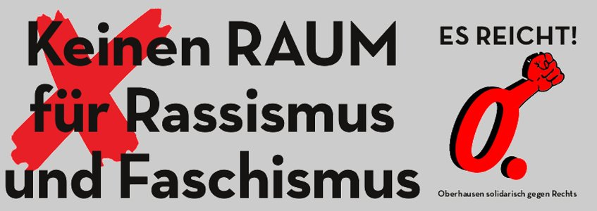 ES REICHT! Oberhausen solidarisch gegen Rechts