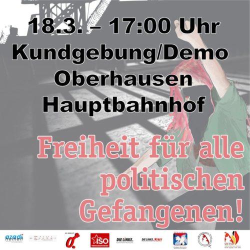 18.3. Aktionstag für die politischen Gefangenen Oberhausen, 17:00 Uhr HBF.